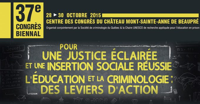 Bon 37e Congrès à La Société De Criminologie Du Québec!