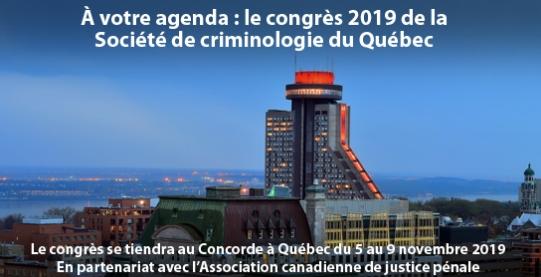 Appel De Communication – Congrès 2019 De La Société De Criminologie Du Québec