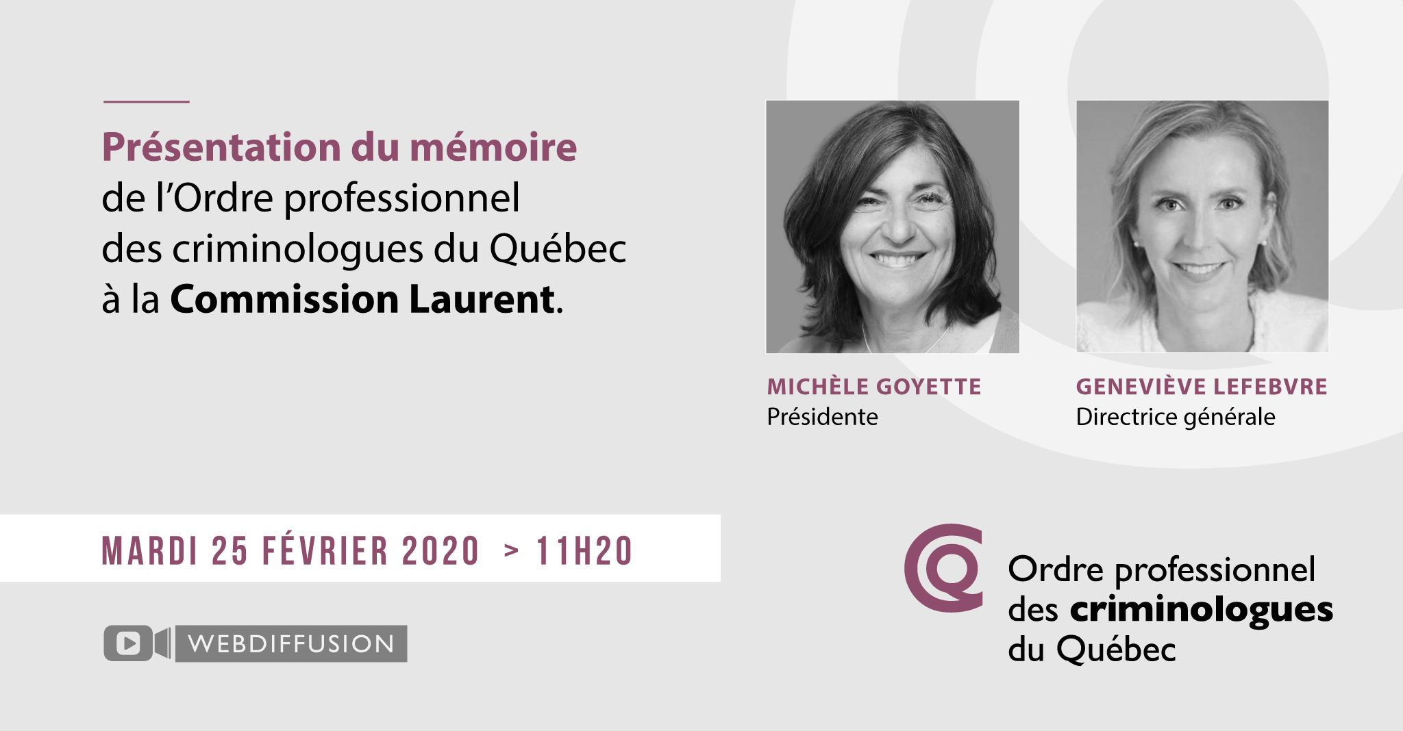 L'Ordre Professionnel Des Criminologues Du Québec Présente Son Mémoire à La Commission Laurent
