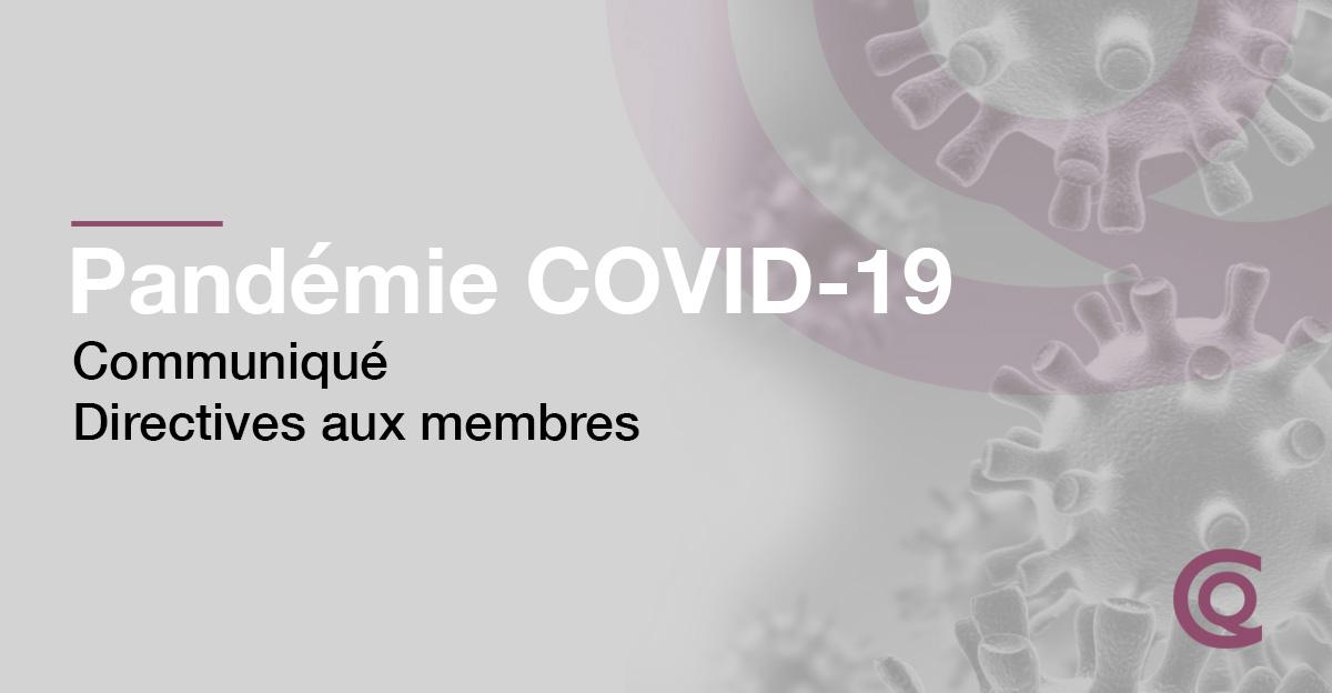 COVID-19 : Directives Aux Membres