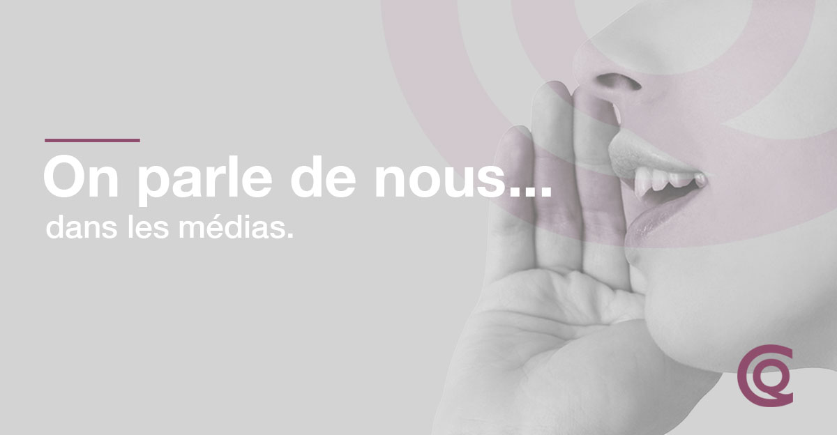 On Parle De Nous… Dans Les Médias.